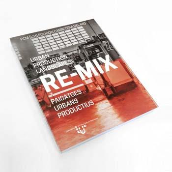 <b>2018·11·30</b> <em>book</em><br> RE-MIX<br> Urban production landscapes